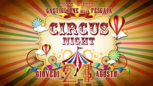 Circus Night a Castiglione della Pescaia