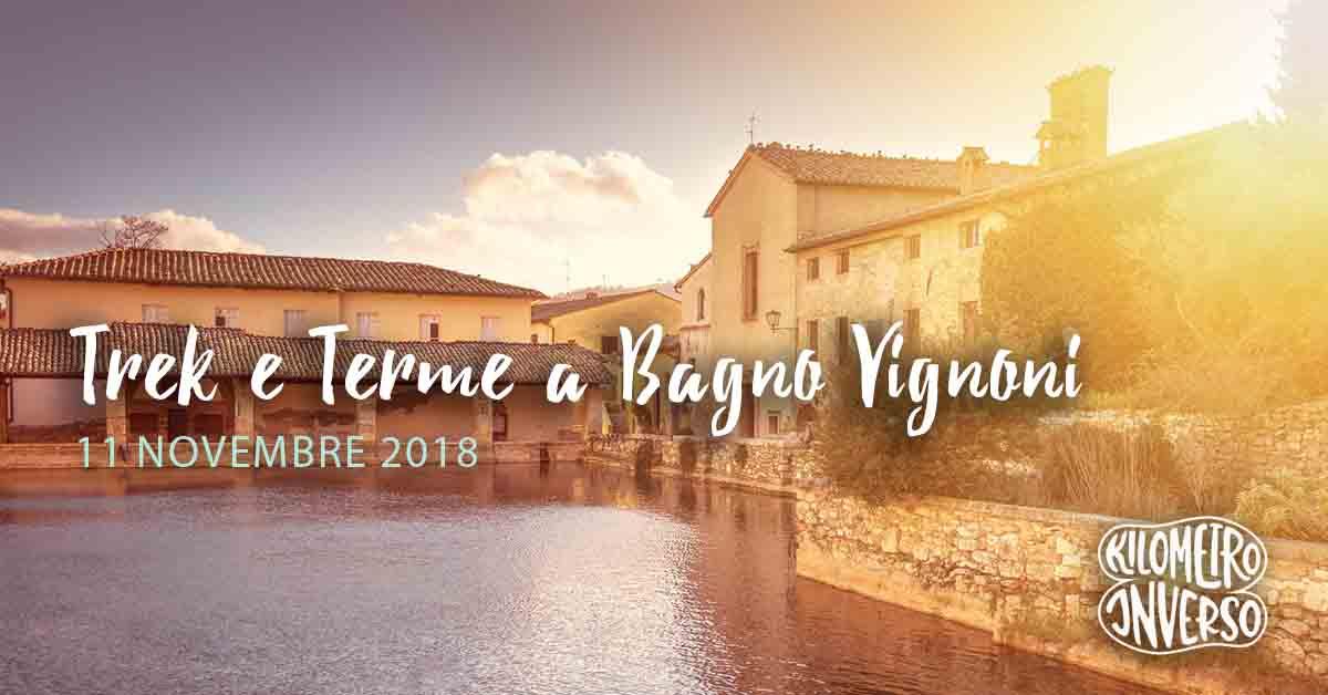 Trek e terme a bagno vignoni eventi in maremma enjoy maremma - Dormire a bagno vignoni ...